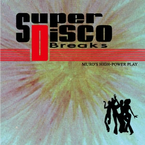 SUPER DISCO BREAKS