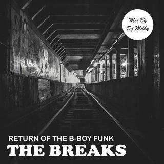 The Breaks(Retrun Of The B-Boy Funk)