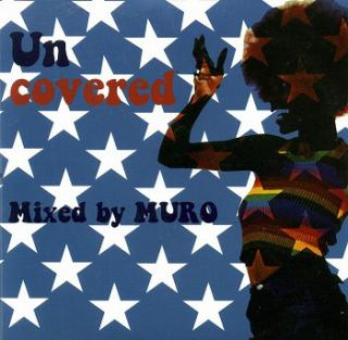 UNCOVERED / DJ MURO