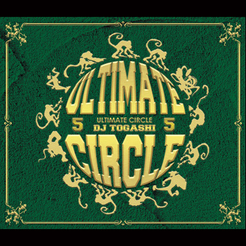 DJ TOGASHI NEW MIXCD!! ULTIMATE CIR…